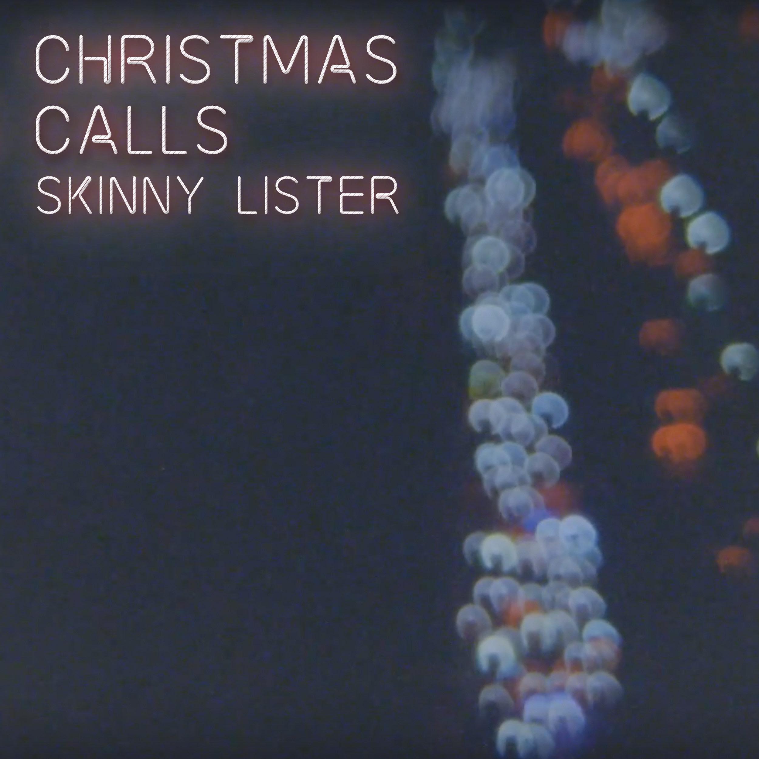 Skinny Lister [Christmas Calls]
